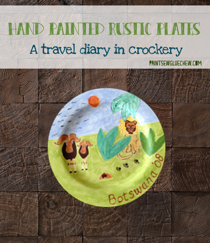 Hand Painted Plates - A Travel Diary in Crockery!