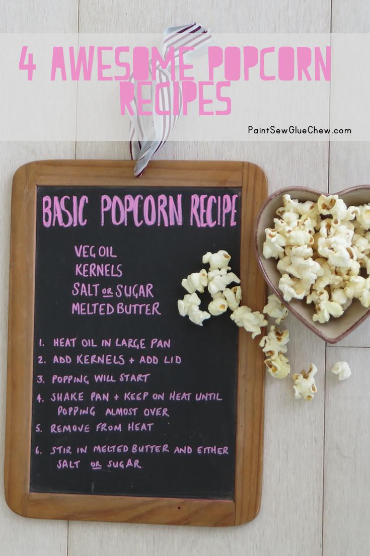 4 Awesome Popcorn Recipes
