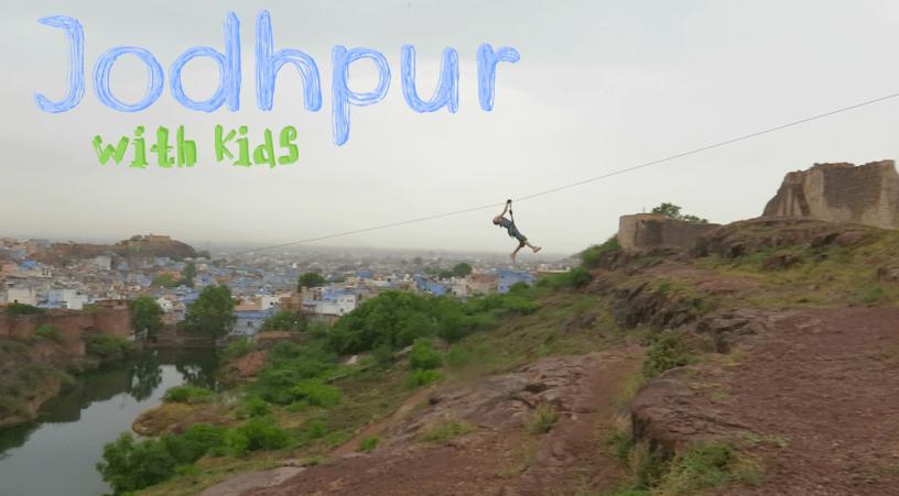 Jodhpur with kids