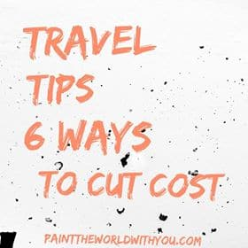 Six travel tips on cutting down the cost of travel.