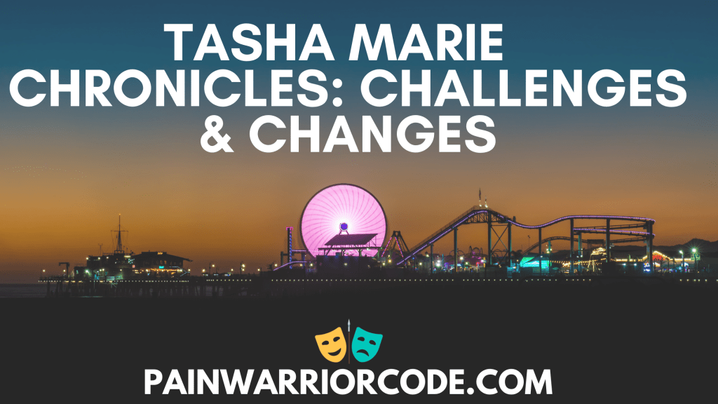 Tasha Marie Chronicles: Challenges and Changes