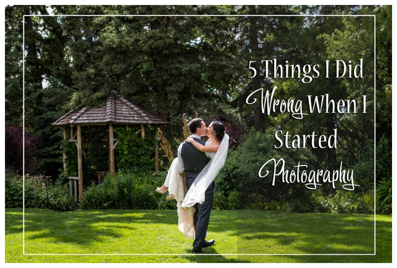 5 Things I Did Wrong When I Started Photography