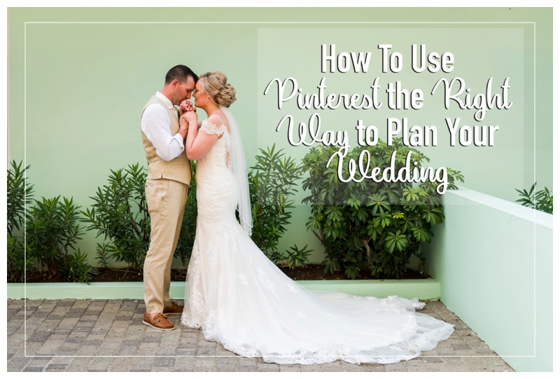 How To Use Pinterest the Right Way to Plan Your Wedding