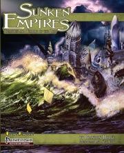 Sunken Empires (PFRPG) Print Edition
