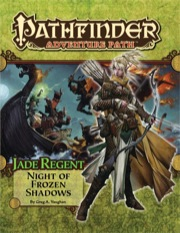 Pathfinder Adventure Path #50: Night of Frozen Shadows (Jade Regent 2 of 6) (PFRPG)
