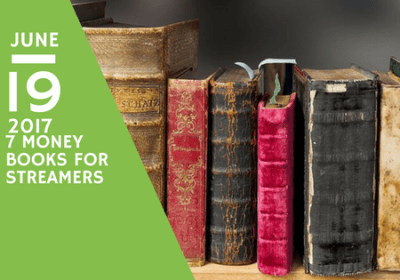 Top 7 Money/Business Books for Streamers