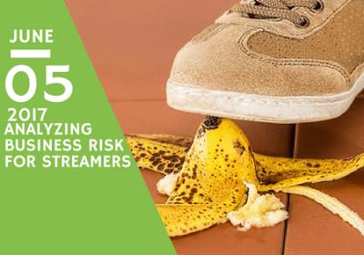 How Streamers Should Analyze Risk
