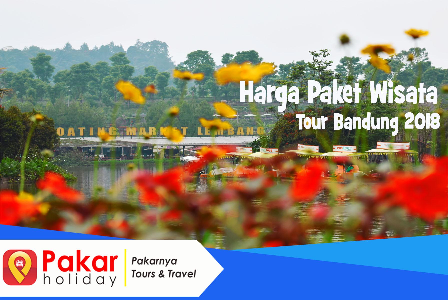 Harga Paket WIsata Tour Bandung 2018
