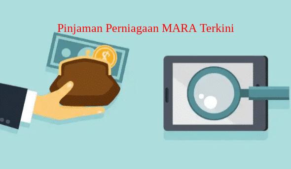 Pinjaman Perniagaan MARA Terkini