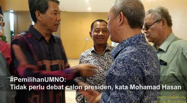#PemilihanUMNO: Tidak perlu debat calon presiden, kata Mohamad Hasan
