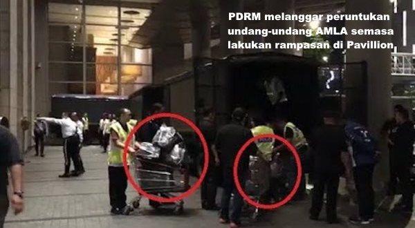 PDRM melanggar peruntukan undang-undang AMLA semasa lakukan rampasan di Pavillion