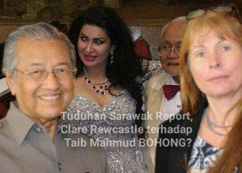 Tuduhan Sarawak Report, Clare Rewcastle Brown terhadap Taib Mahmud BOHONG?
