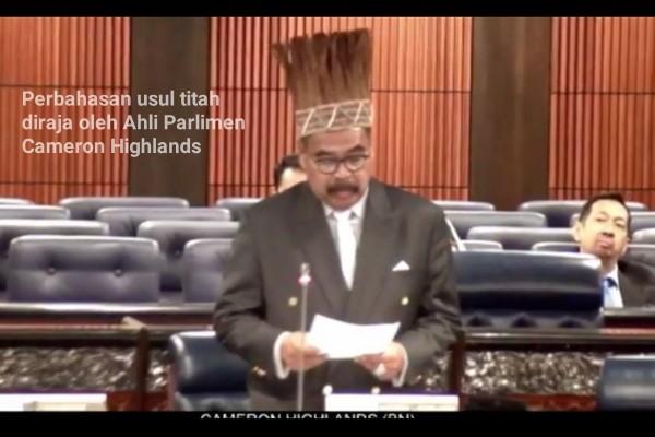 [Video] Perbahasan usul titah diraja oleh Ahli Parlimen Cameron Highlands