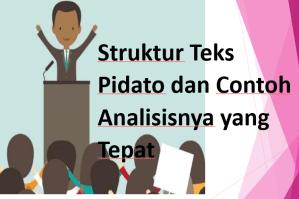 Struktur Teks Pidato dan Contoh Analisisnya yang Tepat