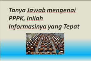 Tanya Jawab mengenai PPPK, Inilah Informasinya yang Tepat