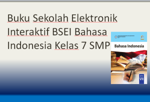 Buku Sekolah Elektronik Interaktif BSEI Bahasa Indonesia Kelas 7 SMP