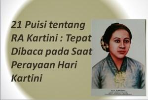 21 Puisi tentang RA Kartini : Tepat Dibaca pada Saat Perayaan Hari Kartini