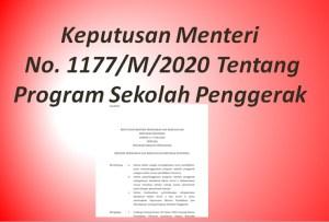 Keputusan Menteri No. 1177/M/2020 Tentang Program Sekolah Penggerak