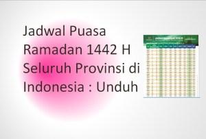 Jadwal Puasa Ramadan 1442 H Seluruh Provinsi di Indonesia : Unduh