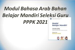 Modul Bahasa Arab Bahan Belajar Mandiri Seleksi Guru PPPK 2021
