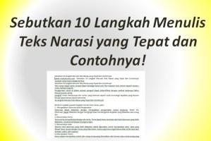 Sebutkan 10 Langkah Menulis Teks Narasi yang Tepat dan Contohnya!