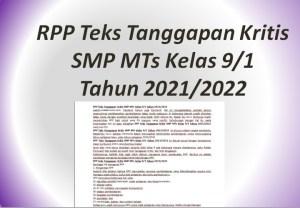 RPP Teks Tanggapan Kritis SMP MTs Kelas 9/1 Tahun 2021/2022