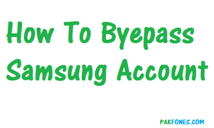 How to byepass Samsung Account free