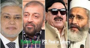 Politicians of Pakistan welcomes PSL final in Lahore
