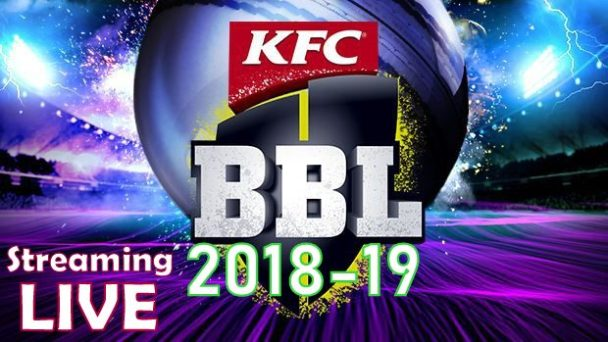 KFC BBL 2018-19 Live Streaming