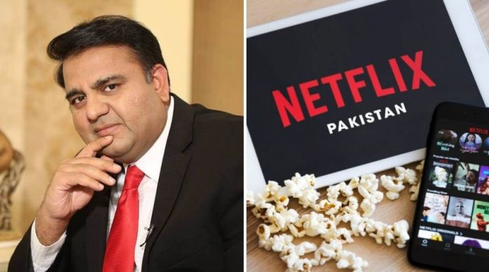 Pakistani version of Netflix to be launched says Fawad Chaudhry