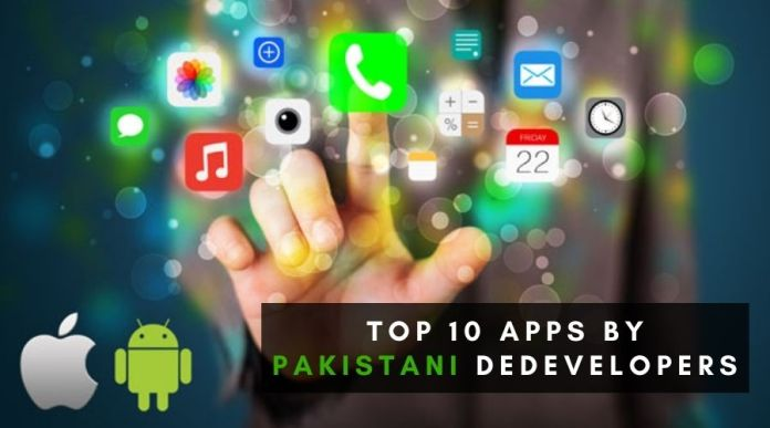 Top 10 Apps by Pakistani Developers You should Download