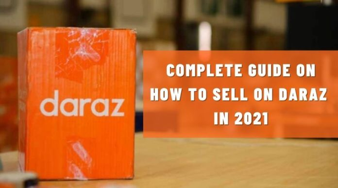 How to Sell on Daraz in 2021