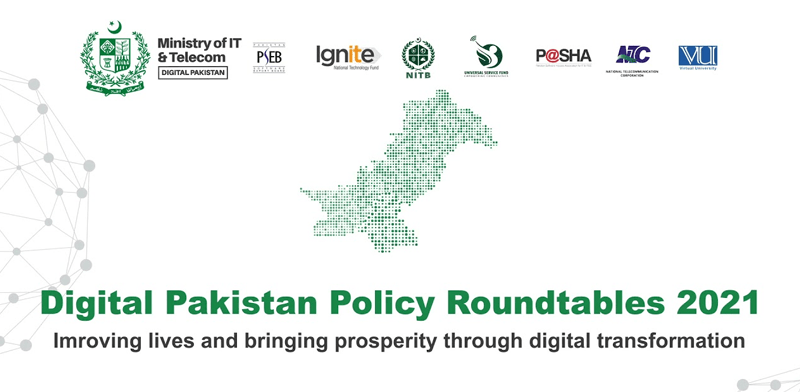 Pakistan does a digital revolution to conduct first-ever Digital Pakistan policy roundtables