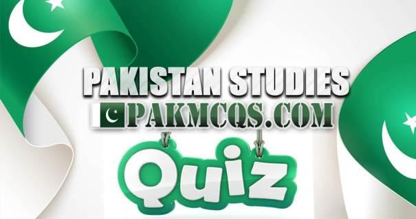 Pak Study Online Quiz Test - Pakstan Studies Quiz