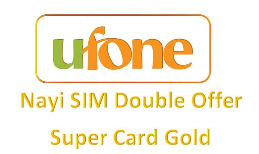Nayi SIM Double Offer Super Card Gold