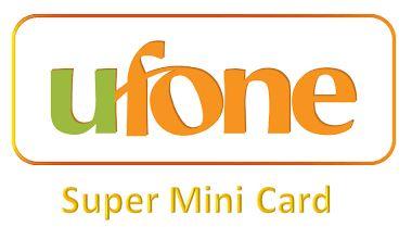 Ufone Super Mini Card
