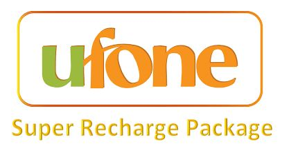 Ufone Super Recharge Package