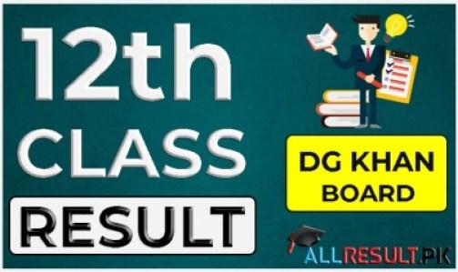 12th Class Result DG Khan Board