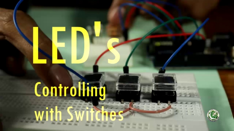 Arduino Lesson number 4LED's Controlling with Switches