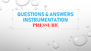 QUESTIONS AND ANSWERS PRESSURE_INSTRUMENTATION