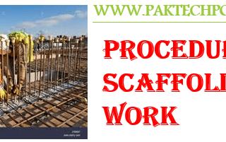 Procedure for scaffolding work