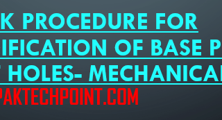 WORK PROCEDURE FOR MODIFICATION OF BASE PLATE BOLT HOLES