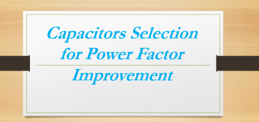 Capacitors Selection for Power Factor, Lagging Power Factor, Sources of Reactive Power, Economics of Power Factor Correction, Switching of Capacitors