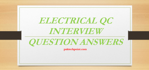 ELECTRICAL QC INTERVIEW QUESTION ANSWERS