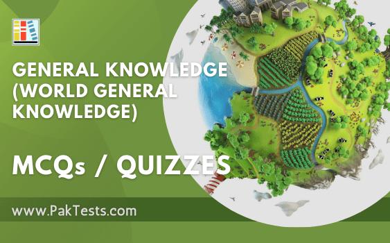 general knowledge tests world general knowledge