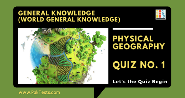 general-knowledge-tests-world-gk-physical-geography-quiz-1