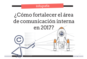¿Cómo fortalecer el área de Comunicación Interna en 2018?
