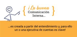 Ejecutivo de cuentas en comunicación interna ¿Por qué es tan importante?