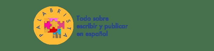 Todo sobre escribir y publicar en español