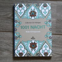 Collection Art-thérapie - 1001 Nacht.